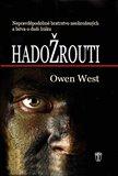 Hadožrouti (Nepravděpodobné bratrstvo neohrožených a bitva o duši Iráku) - obálka