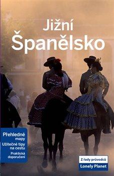 Jižní Španělsko - Lonely Planet - kol.