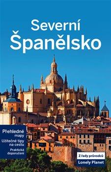 Severní Španělsko - Lonely Planet - kol.