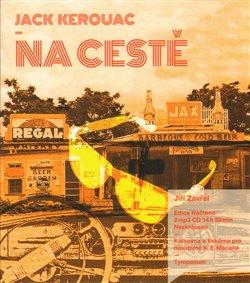 Na cestě, CD - Jack Kerouac