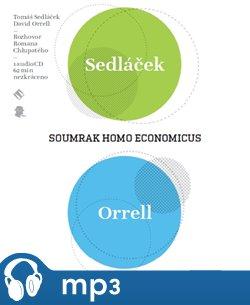 Soumrak Homo Economicus, mp3 - David Orrell, Tomáš Sedláček