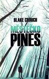 Městečko Pines (Kniha, vázaná) - obálka