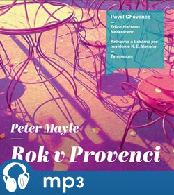 Rok v Provenci, mp3 - Peter Mayle