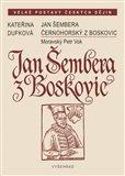 Jan Šembera Černohorský z Boskovic (Moravský Petr Vok) - obálka