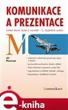 Komunikace a prezentace (Umění mluvit, slyšet a rozumět - 2., doplněné vydání) - obálka