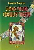 Učebnice výkladu Crowley tarotu (pro začátečníky i pokročilé) - obálka