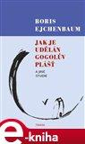 Jak je udělán Gogolův Plášť a jiné studie - obálka