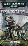 Destrukční četa (V děsivé temnotě vzdálené budoucnosti není nic než válka) - obálka