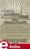 Zkáza Titaniku (a její český literární a žurnalistický ohlas) - obálka