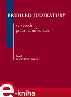 Obálka titulu Přehled judikatury ve věcech práva na informace