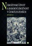 Náboženský život a barokní zbožnost v českých zemích - obálka