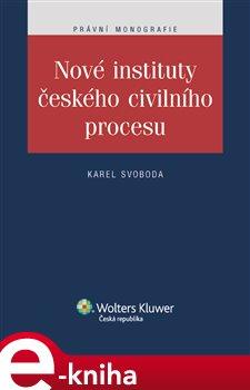 Obálka titulu Nové instituty českého civilního procesu