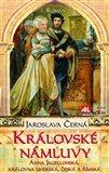 Královské námluvy (Anna Jagelonská, královna uherská, česká a římská) - obálka
