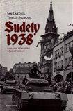 Sudety 1938 (Obsazení pohraničních  oblastní Československa pohledem důstojníků německé armády.) - obálka
