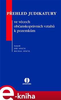 Obálka titulu Přehled judikatury ve věcech občanskoprávních vztahů k pozemkům
