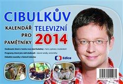 Obálka titulu Cibulkův kalendář pro televizní pamětníky 2014