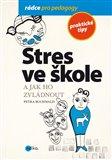 Stres ve škole a jak ho zvládnout - obálka