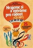 Hrajeme a zpíváme si pro radost (25 zhudebněných básniček) - obálka