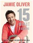 Jamie Oliver - 15 minut v kuchyni (Skvělá, zdravá a bleskově hotová jídla) - obálka