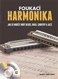 Foukací harmonika (Jak se naučit hrát blues, rock, country a jazz) - obálka