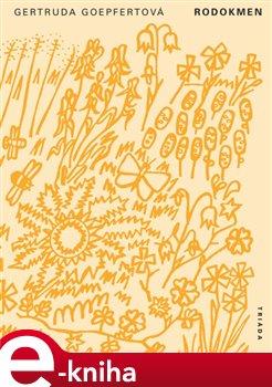 Rodokmen - Gertruda Goepfertová e-kniha