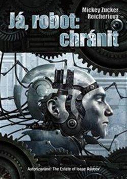 Obálka titulu Já, robot: Chránit