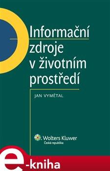 Obálka titulu Informační zdroje v životním prostředí