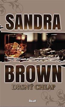 Drsný chlap - Sandra Brown