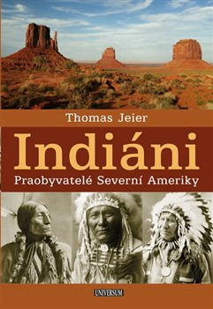 Indiáni - Thomas Jerier