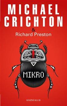 Mikro - Michael Crichton, Richard Preston