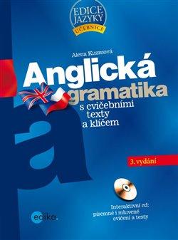 Anglická gramatika s cvičebními texty a klíčem