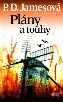 Plány a touhy - Phyllis Dorothy Jamesová