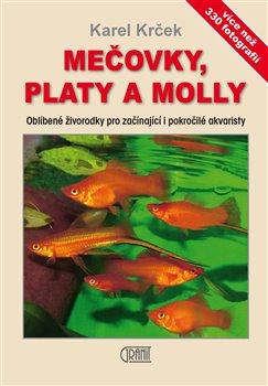 Obálka titulu Mečovky, platy a Molly