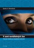 V zemi neviditelných žen (Putování lékařky po Saúdském království) - obálka