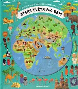 Obálka titulu Atlas světa pro děti
