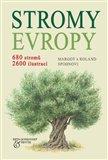 Stromy Evropy (680 stromů. 2600 ilustrací.) - obálka