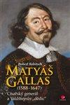 Obálka knihy Matyáš Gallas (1588–1647)