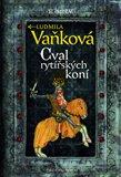 Cval rytířských koní (Kronika Karla IV.) - obálka