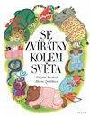 Obálka knihy Se zvířátky kolem světa