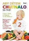 Obálka knihy Aby dětem chutnalo 2