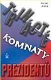 Třinácté komnaty prezidentů - obálka