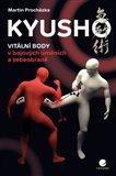 Kyusho – Vitální body v bojových uměních a sebeobraně - obálka