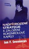 Obálka knihy Nadpřirozené strategie k založení rokenrolové kapely