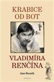 Krabice od bot Vladimíra Renčína - obálka