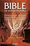 Bible ve světle mystiky (Evangelium sv. Matouše, Evangelium sv. Lukáše, Evangelium sv. Marka) - obálka