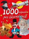 Obálka knihy 1000 nápadů pro šikovné ruce