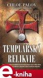 Templářská relikvie - obálka