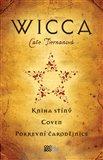 Wicca (Kniha stínů. Coven. Pokrevní čarodějnice.) - obálka