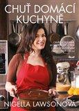 Chuť domácí kuchyně (Oblíbené rodinné recepty pro potěšení z jídla, k zažehnání i proti stresu) - obálka