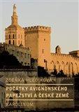 Počátky avignonského papežství a české země - obálka